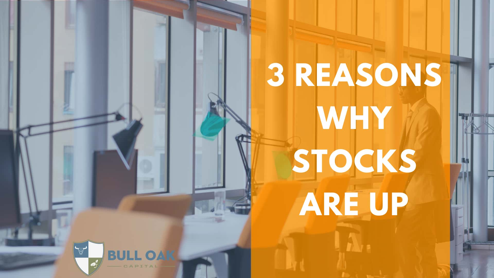 Reasons Why Stocks Are Up