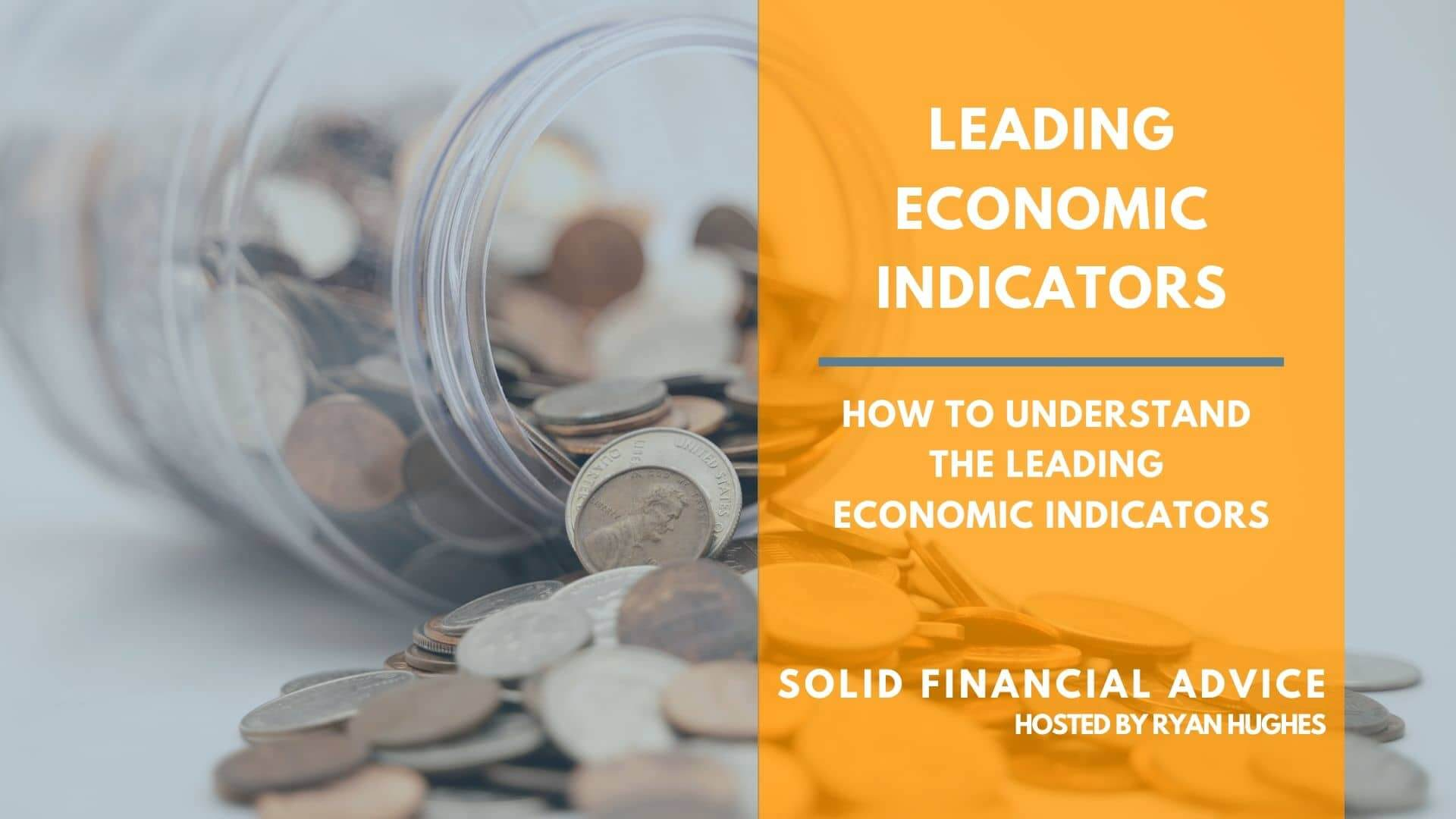 How To Understand The Leading Economic Indicators