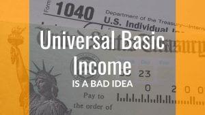 Universal Basic Income Bad Idea Poster