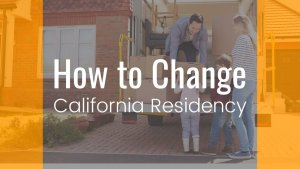 How To Change California Residency