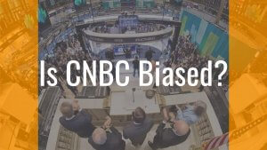 Is Cnbc Biased