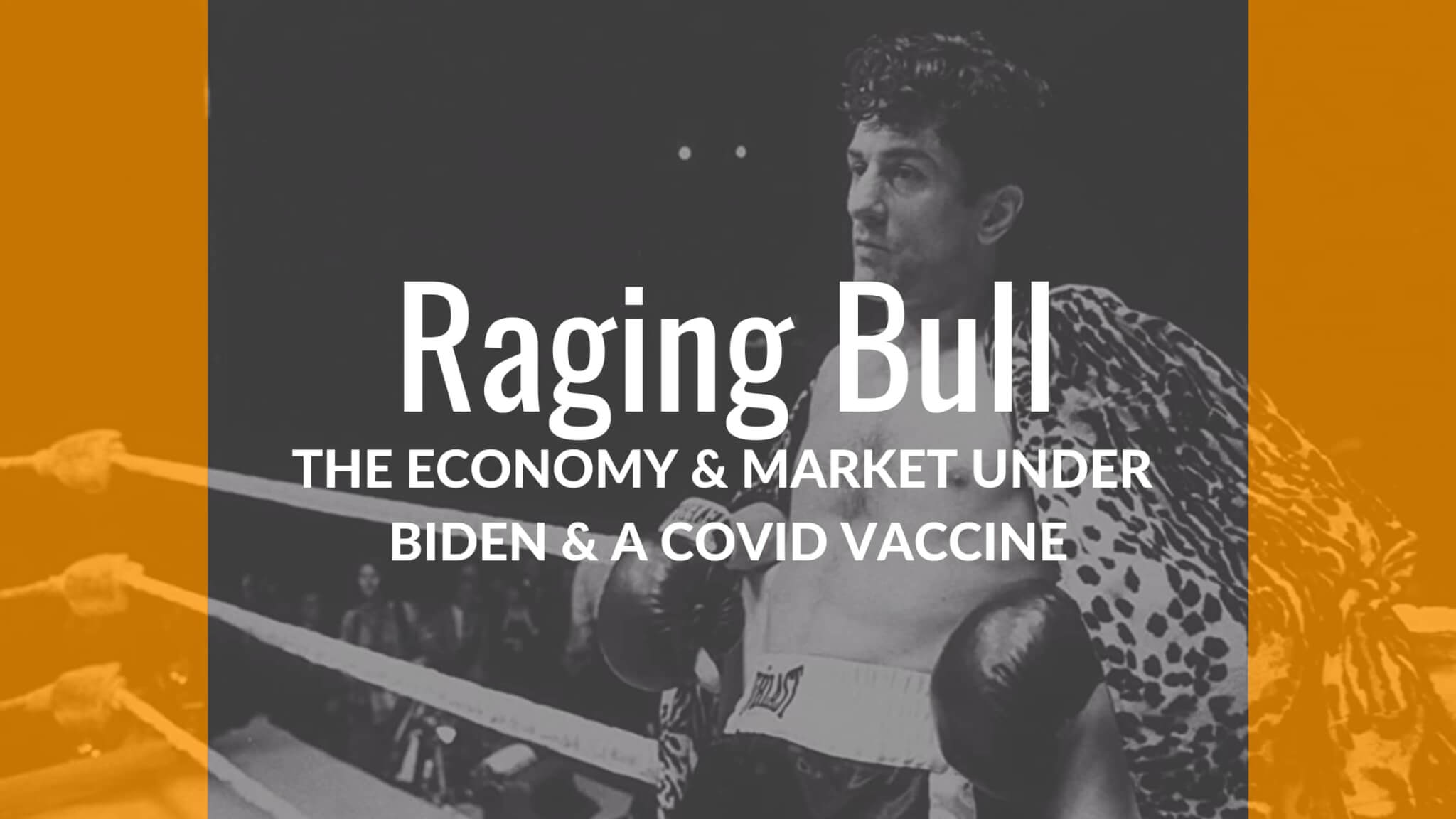 Raging Bull Biden Vaccine