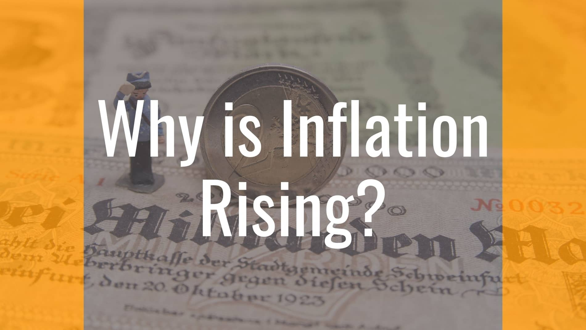 Why Is Inflation Rising